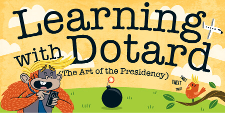 Learning with Dotard